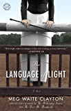 The Language of Light: A Novel