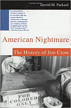 Book American Nightmare: The History of Jim Crow