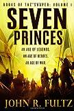 Seven Princes (Books of the Shaper (1))