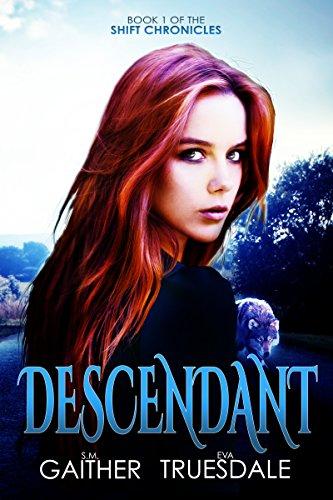 Descendant (The Shift Chronicles Book 1)