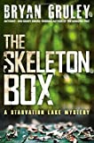 img - for By Gruley, Bryan The Skeleton Box: A Starvation Lake Mystery (2012) Hardcover book / textbook / text book