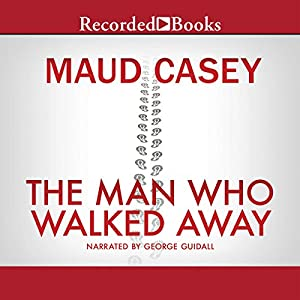 The Man Who Walked Away Audiobook