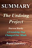 img - for Summary - The Undoing Project: By Michael Lewis - A Friendship That Changed Our Minds (The Undoing Project: A Friendship That Changed Our Minds - ... Hardcover, Paperback, Summary Book 1) book / textbook / text book