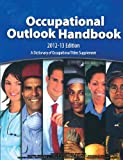 Occupational Outlook Handbook (2012-13) (Occupational Outlook Handbook (Paper-Claitor's)), Us Department of Labor Statistics, 1598046500
