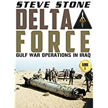 Delta Force: Gulf War Operations in Iraq