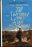 Till Morning Comes, Han Suyin, 0553050117