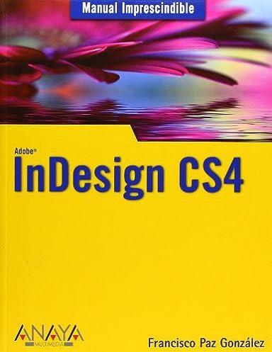 indesign cs4 manual imprescindible essential manual spanish rh amazon com Translate Mensual to English Handbook in Spanish