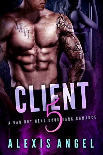 Client 5: A Bad Boy Next Door Dark Romance cover