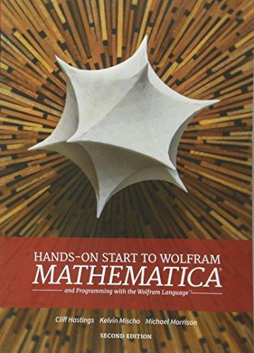 Hands-On Start to Wolfram Mathematica: And Programming with the Wolfram Language by Wolfram Media