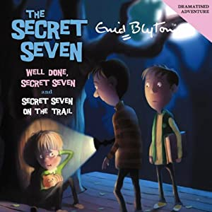 Well Done Secret Seven & Secret Seven on the Trail Audiobook