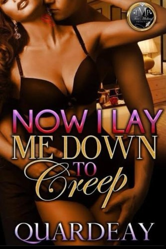 Now I Lay Me Down To Creep by CreateSpace Independent Publishing Platform