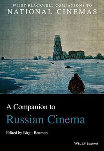 A Companion to Russian Cinema (Wiley Blackwell Companions to National Cinemas)