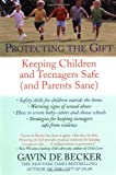 Protecting the Gift, Gavin De Becker, 0440509009