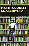 El Archivero, Martha Cooley, 847765168X