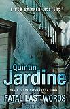 Fatal Last Words (Bob Skinner Mysteries) by Jardine. Quintin ( 2009 ) Hardcover