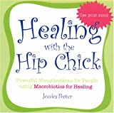 Healing with the Hip Chick