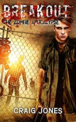 Breakout (Outbreak: The Zombie Apocalypse) (Volume 2)