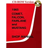 1965 Comet, Falcon, Fairlane and Mustang Shop Manual by Ford Motor Company (2006-08-01)