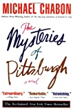 The Mysteries of Pittsburgh, Michael Chabon, 0060972122