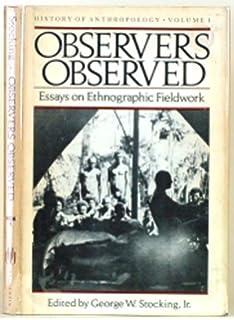 First Fieldwork: The Misadventures of an Anthropologist