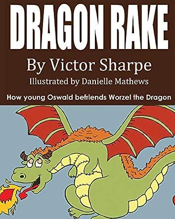 Dragon Rake
