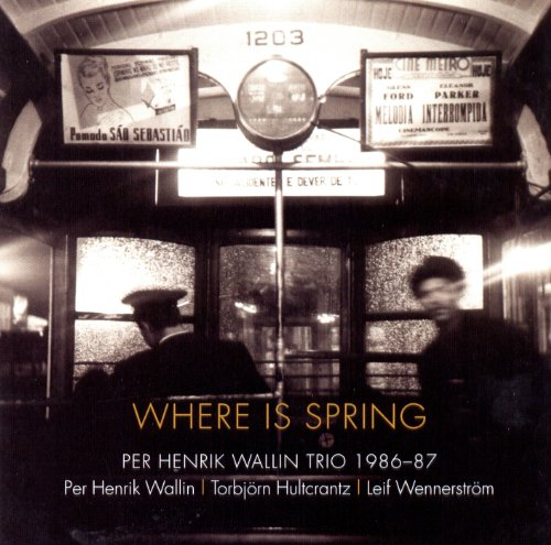 Where Is Spring (1986-1987)