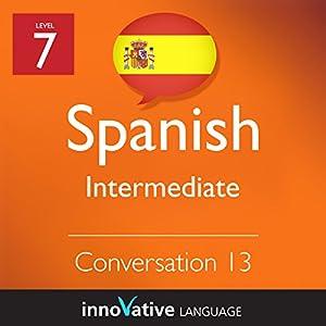 Intermediate Conversation #13 (Spanish) Audiobook