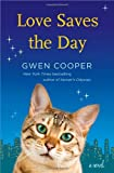 Love Saves the Day, Gwen Cooper, 0345526945