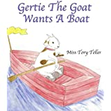 Gertie The Goat Wants A Boat (The Just Imagine Collection Book 1)