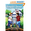 Grayson's Garage. A Fox River tale about baseball, bones… and what matters most.