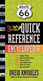 Route 66 Quick Reference Encyclopedia, Drew Knowles, 1595800344