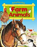 My First Picture Book Farm Animals, Anna Award, 1841355542