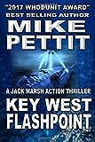 Key West Flashpoint: A Jack Marsh Key West Thriller (Key West Jack Marsh Thrillers) (Volume 8)