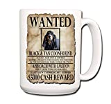 Black and Tan Coonhound Black & Tan Coonhound Wanted Poster Coffee Tea Mug 15 oz