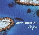 Aqua by Jeff Richman
