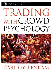 Trading With Crowd Psychology (Wiley Trading)