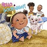 Hello & Goodnight (The Hello Series) - Kindle edition by Lewis, Imani, Barabash, Uliana . Children Kindle eBooks @ Amazon.com.