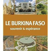 LE BURKINA FASO, SOUVENIR & ESPERANCE
