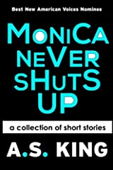 Monica Never Shuts Up Paperback