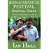 Renaissance Festival Survival Guide: (A Scot's Irreverent Look at the Modern American Renfest)