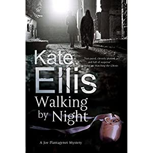 Walking by Night: A Joe Plantagenet Police Procedural (A Joe Plantagenet Mystery)