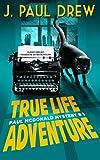Free eBook - True Life Adventure