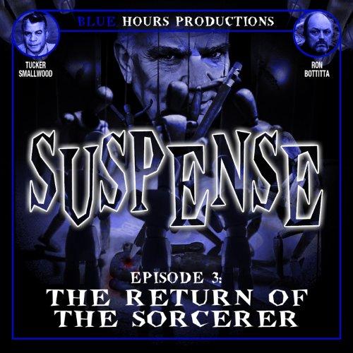 Agitation, Episode 3: The Return of the Sorcerer