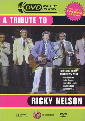 A Tribute to Ricky Nelson by K-Tel Entertainment