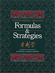 Chinese Herbal Medicine: Formulas & Strategies (Tr. from Chinese/With Resource Guide to Prepared Medicines Supplement to Chinese Herbal Medicine)