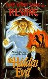 The Hidden Evil (Fear Street, No. 5)