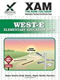 West-E Elementary Education 0014, Sharon Wynne, 1581976143