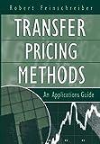 img - for Transfer Pricing Methods: An Applications Guide by Robert Feinschreiber (2004-03-08) book / textbook / text book