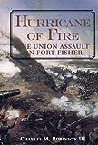 Hurricane of Fire, Charles M. Robinson, 1557507201
