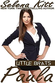 Little Brats: Paula: Taboo Forbidden Erotica by [Kitt, Selena]